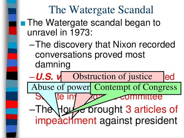 What were the effects of the Watergate scandal?