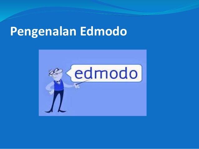 Pengenalan Edmodo