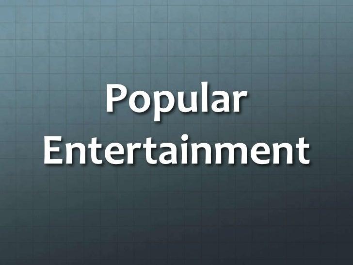 PopularEntertainment