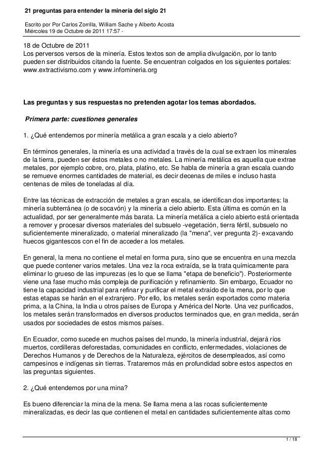 21 preguntas para entender la minería del siglo 21Escrito por Por Carlos Zorrilla, William Sache y Alberto AcostaMiércoles...