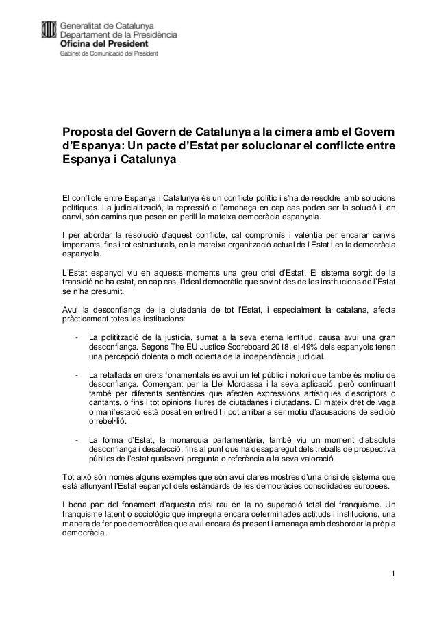 1 Proposta del Govern de Catalunya a la cimera amb el Govern d'Espanya: Un pacte d'Estat per solucionar el conflicte entre...