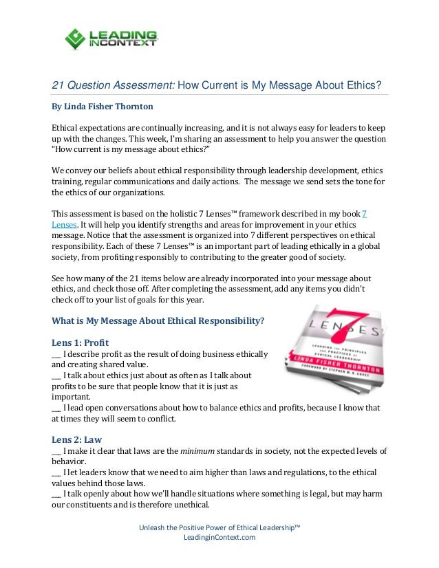 21 Question Assessment: How Current is My Message About Ethics? By Linda Fisher Thornton  Ethical expectations are continu...