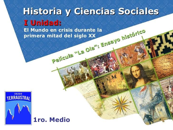 """Historia y Ciencias Sociales 1ro. Medio I Unidad:  El Mundo en crisis durante la  primera mitad del siglo XX Película """"La ..."""