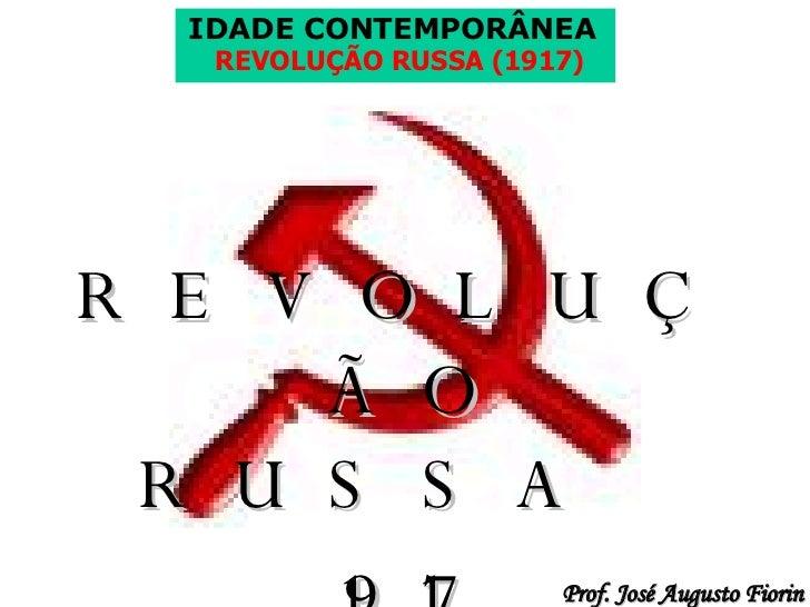 <ul><li>REVOLUÇÃO RUSSA  </li></ul><ul><li>1917 </li></ul>