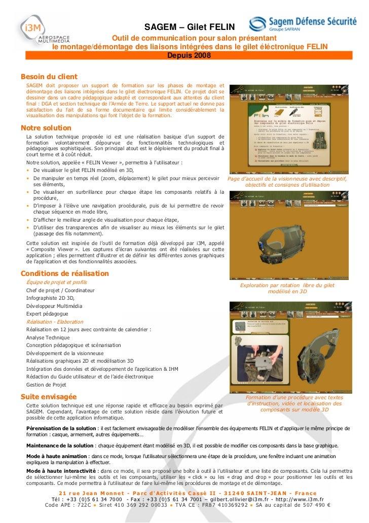 SAGEM – Gilet FELIN                           Outil de communication pour salon présentant            le montage/démontage...