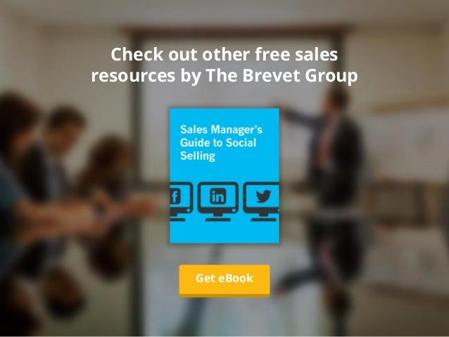 Check out other free sales resources by The Brevet Group Learn MoreGet eBook