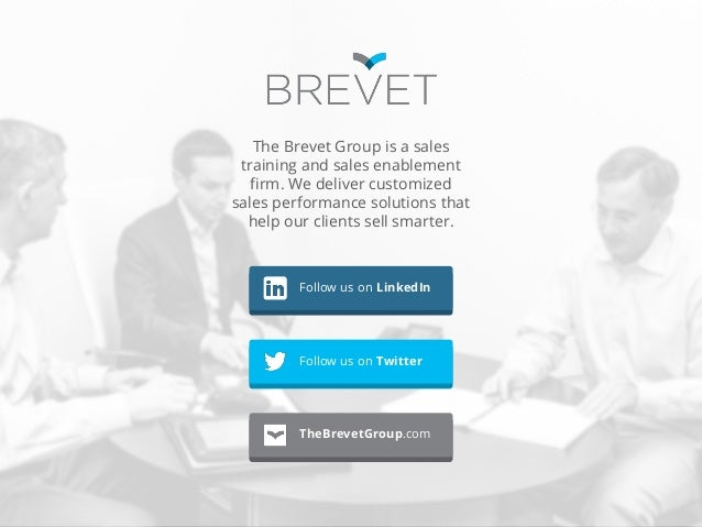 The Brevet Group is a sales training and sales enablement firm. We deliver customized sales performance solutions that hel...