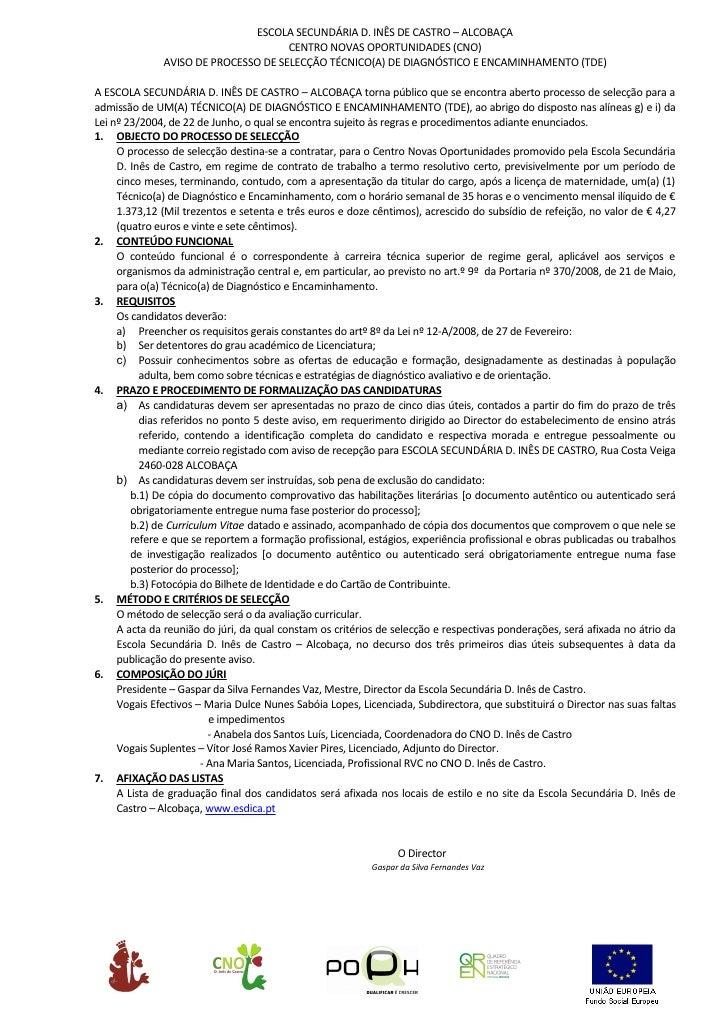 ESCOLA SECUNDÁRIA D. INÊS DE CASTRO – ALCOBAÇA                                      CENTRO NOVAS OPORTUNIDADES (CNO)      ...