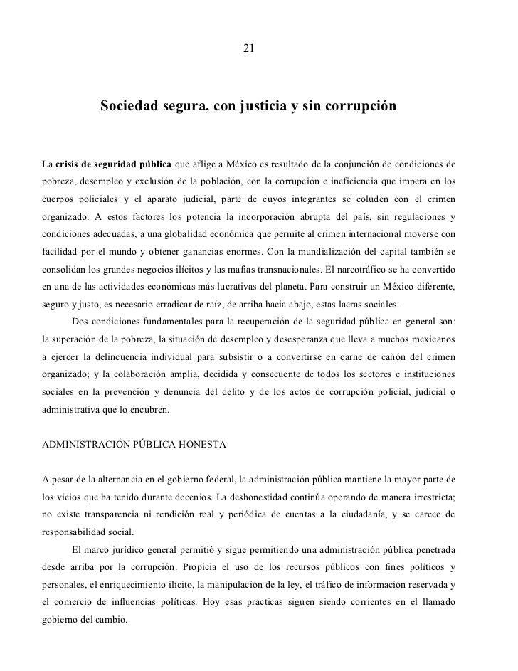 21               Sociedad segura, con justicia y sin corrupciónLa crisis de seguridad pública que aflige a México es resul...