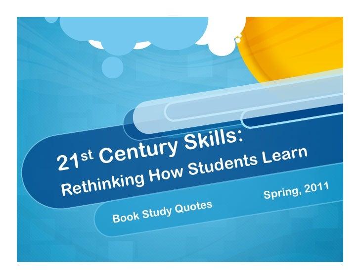 ry Sk ills:   st Centu               Learn2 1          w Stud  ents          g HoRethinkin                   Spr ing, 20  ...