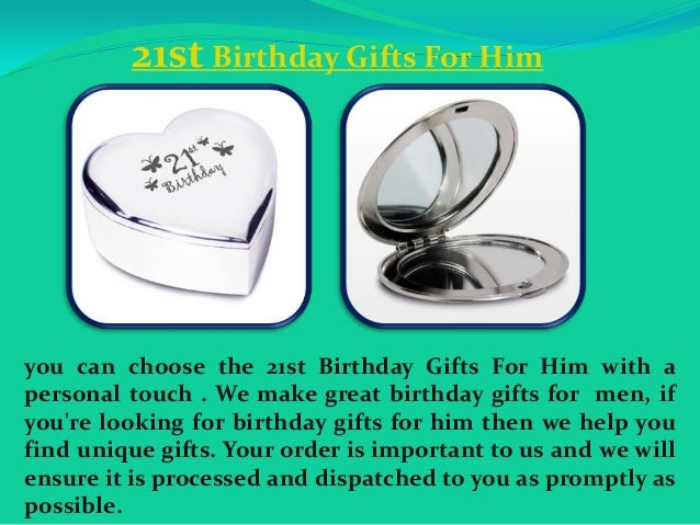 21st Birthday Gifts For Him You Can Choose The With A
