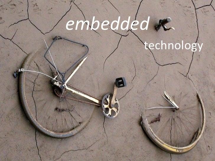 technology embedded