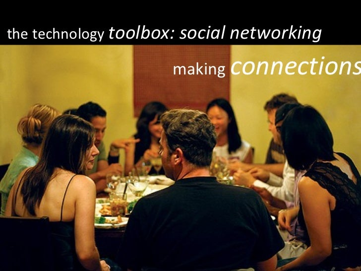 the technology  toolbox: social networking making  connections