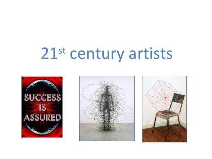 21 century artists  st