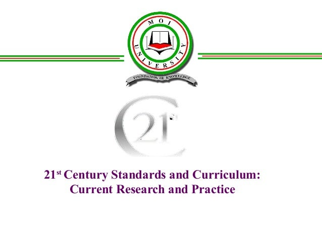 21st Century Standards and Curriculum: Current Research and Practice