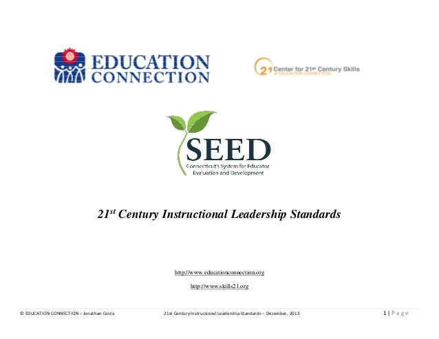 21st Century Instructional Leadership Standards  http://www.educationconnection.org http://www.skills21.org  © EDUCATION C...