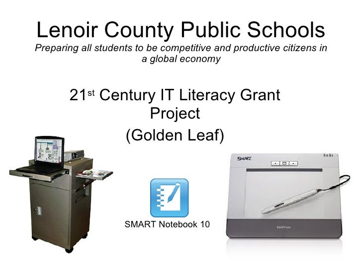 Lenoir County Public Schools Preparing all students to be competitive and productive citizens in a global economy 21 st  C...