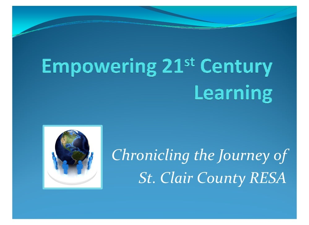 Chronicling the Journey of    St. Clair County RESA