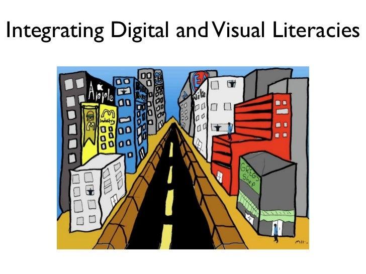 Integrating Digital and Visual Literacies