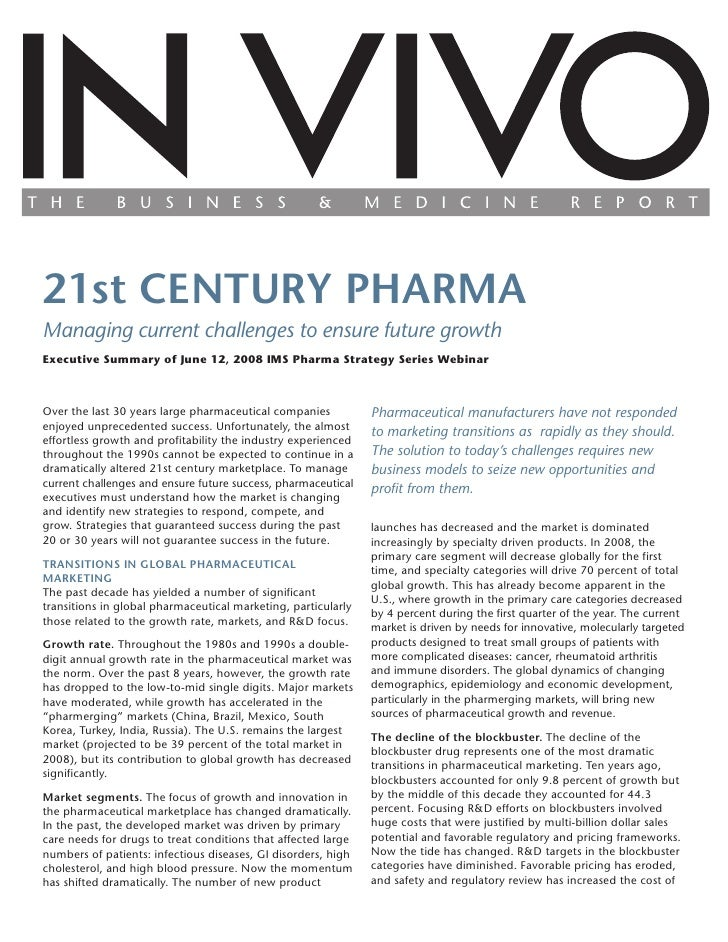 21st CENTURY PHARMAManaging current challenges to ensure future growthExecutive Summary of June 12, 2008 IMS Pharma Strate...