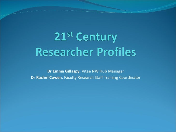 Dr Emma Gillaspy , Vitae NW Hub Manager Dr Rachel Cowen , Faculty Research Staff Training Coordinator