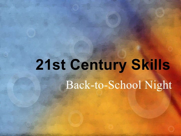 Back-to-School Night 21st Century Skills