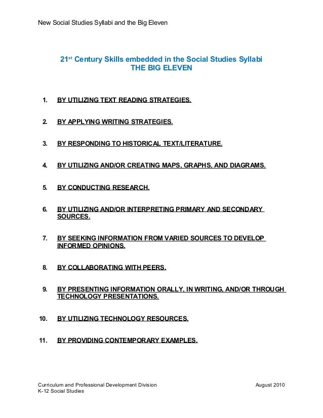 New Social Studies Syllabi and the Big Eleven 21st Century Skills embedded in the Social Studies Syllabi THE BIG ELEVEN 1....