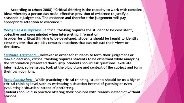 assumptions critical thinking But with a lot of practice and critical thinking, it will start to come naturally  previous how to find the premise in critical reasoning questions next ignoring.