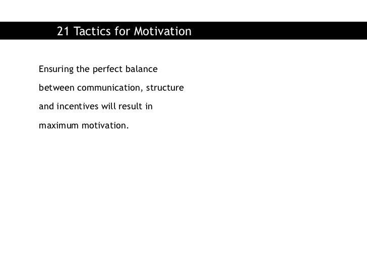 21 Tactics for Motivation Slide 2