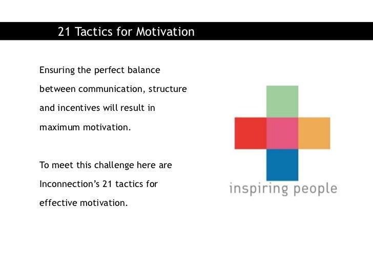 21 Tactics for Motivation Slide 3