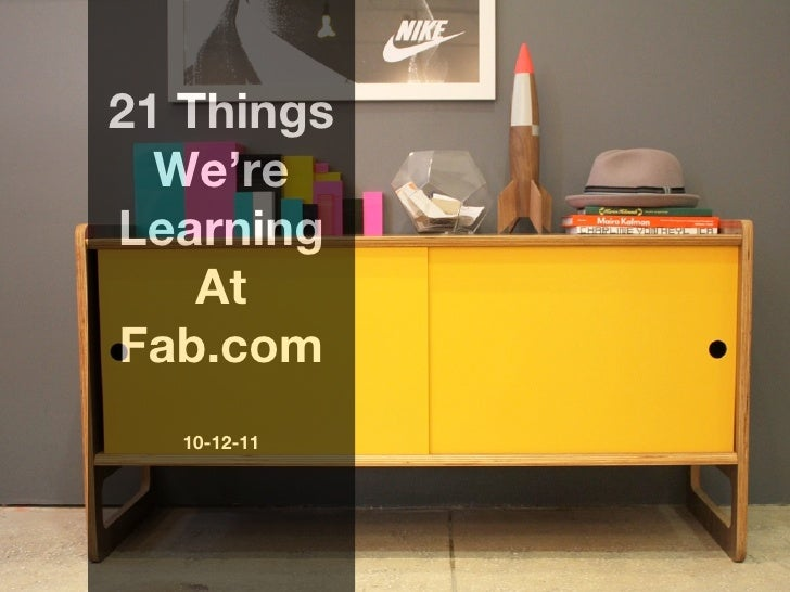 21 Things  We'reLearning    AtFab.com  10-12-11