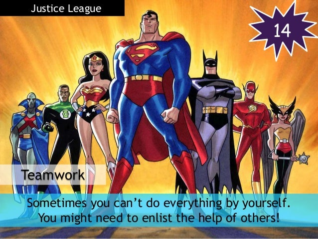 Teamwork 14 Justice League Sometimes