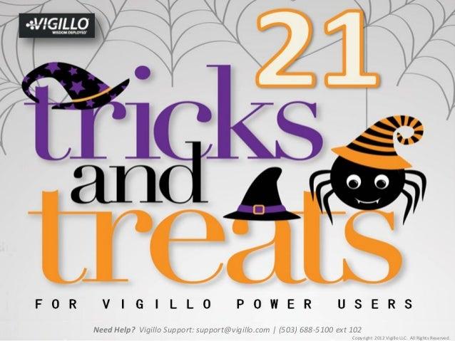 Need Help? Vigillo Support: support@vigillo.com | (503) 688-5100 ext 102                                                  ...