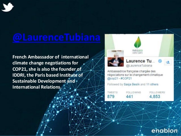 Enablon 2014- ConfidentialEnablon 2014- Confidential @LaurenceTubiana French Ambassador of international climate change ne...