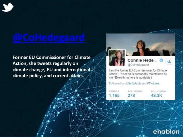 Enablon 2014- ConfidentialEnablon 2014- Confidential @CoHedegaard Former EU Commissioner for Climate Action, she tweets re...