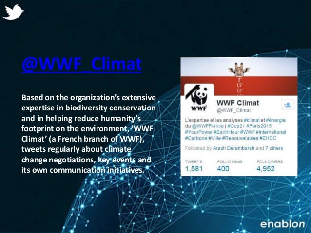 Enablon 2014- ConfidentialEnablon 2014- Confidential @WWF_Climat Based on the organization's extensive expertise in biodiv...