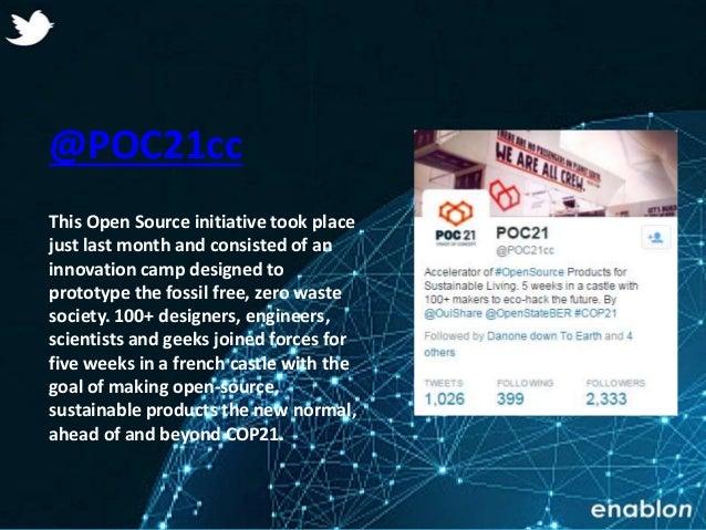 Enablon 2014- ConfidentialEnablon 2014- Confidential @POC21cc This Open Source initiative took place just last month and c...