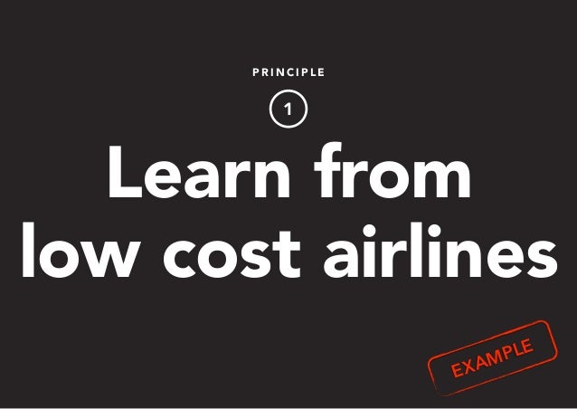 P R I N C I P L E 1 Learn from