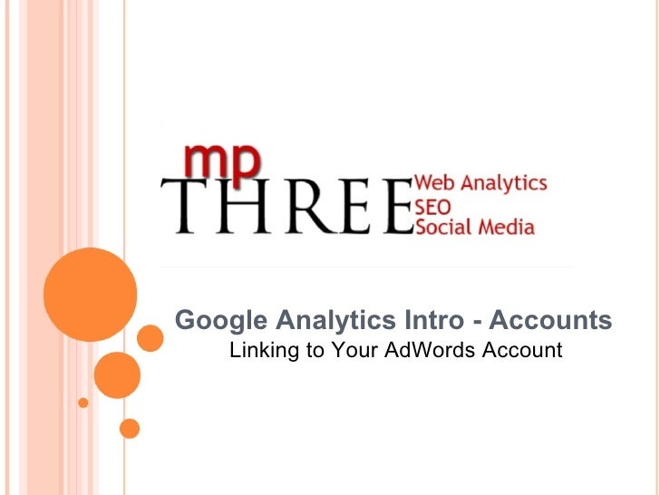 Google Analytics Intro - Accounts Linking to Your AdWords Account
