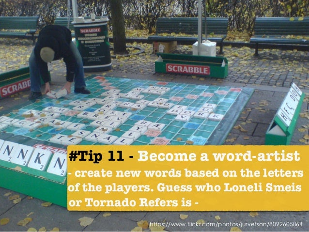 #Tip 11 - Become a word-artist 
