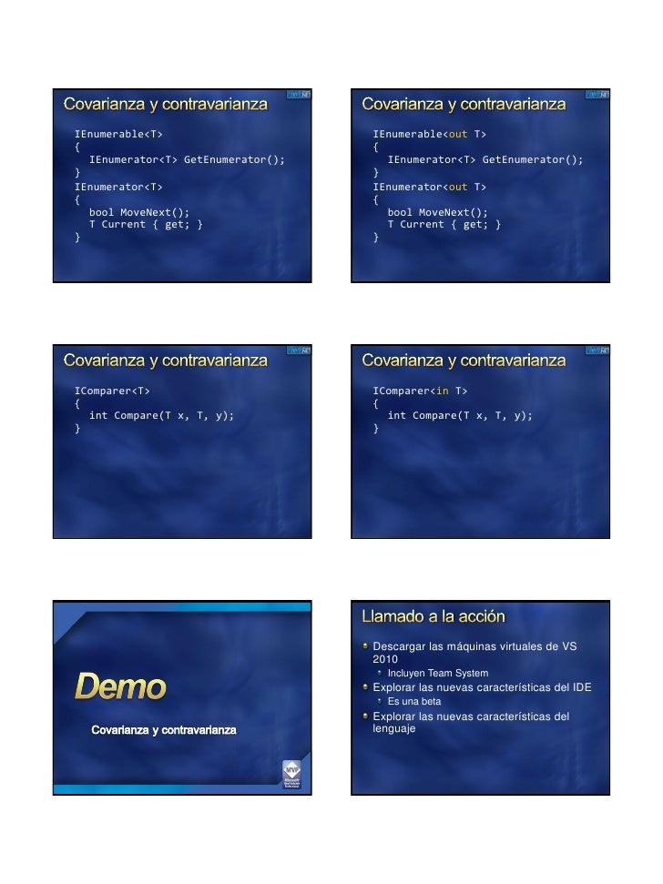 IEnumerable<T>                      IEnumerable<out T> {                                   {   IEnumerator<T> GetEnumerato...