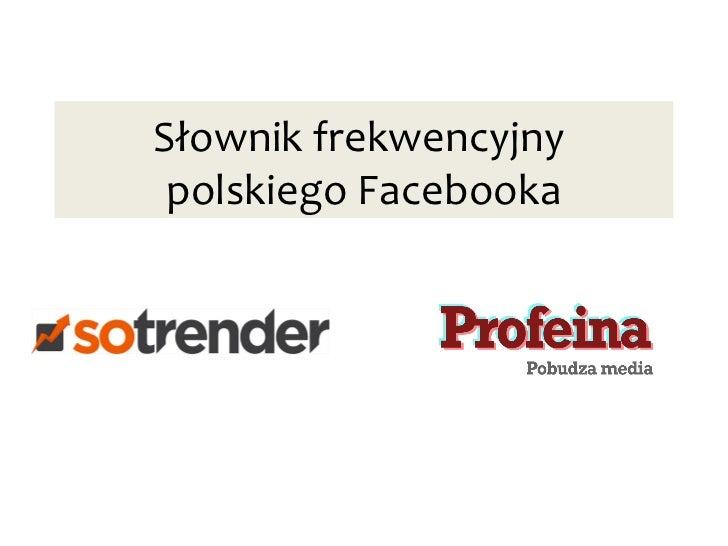 Słownik frekwencyjny polskiego Facebooka