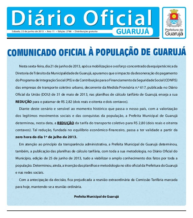 COMUNICADO OFICIAL À POPULAÇÃO DE GUARUJÁNestasexta-feira,dia21dejunhode2013,apósamobilizaçãoeoesforçoconcentradodaequipet...