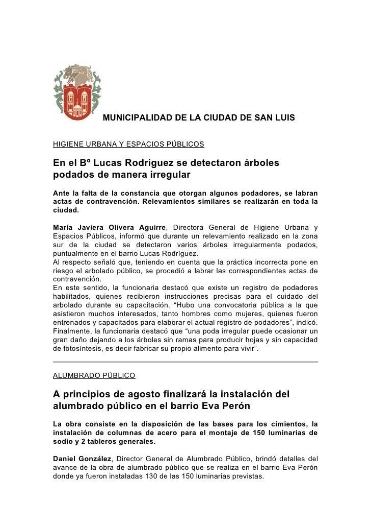 MUNICIPALIDAD DE LA CIUDAD DE SAN LUIS  HIGIENE URBANA Y ESPACIOS PÚBLICOS  En el Bº Lucas Rodríguez se detectaron árboles...