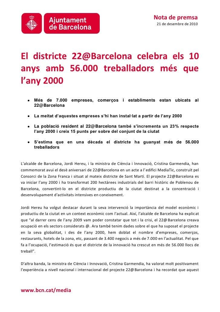 Nota de premsa                                                                             21 de desembre de 2010El distri...