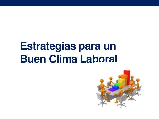 Estrategias para un Buen Clima Laboral