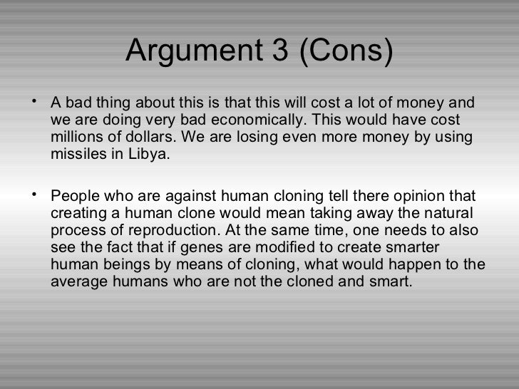 arguments for and against human cloning