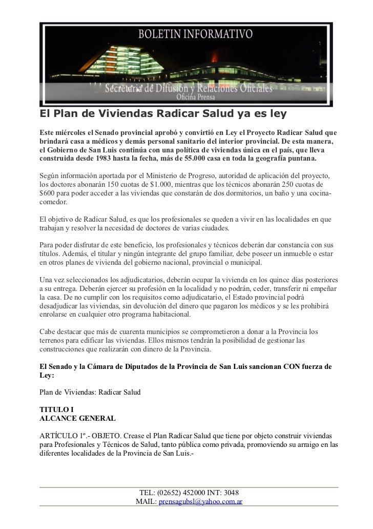 El Plan de Viviendas Radicar Salud ya es leyEste miércoles el Senado provincial aprobó y convirtió en Ley el Proyecto Radi...