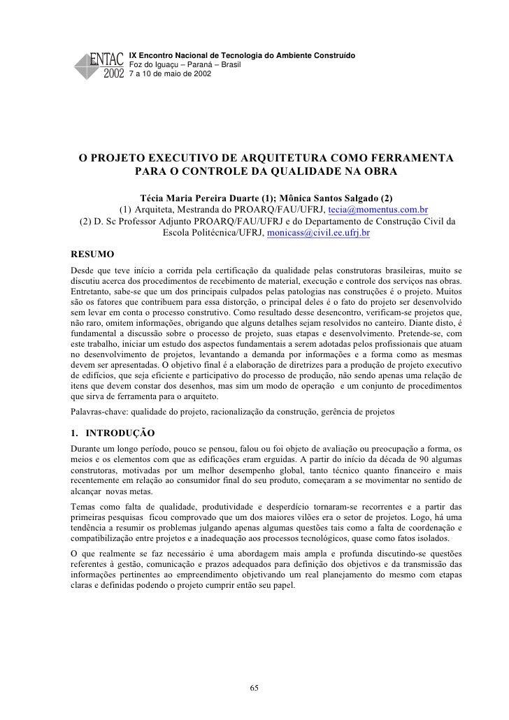 O PROJETO EXECUTIVO DE ARQUITETURA COMO FERRAMENTA PARA O CONTROLE DA QUALIDADE NA OBRA                                   ...