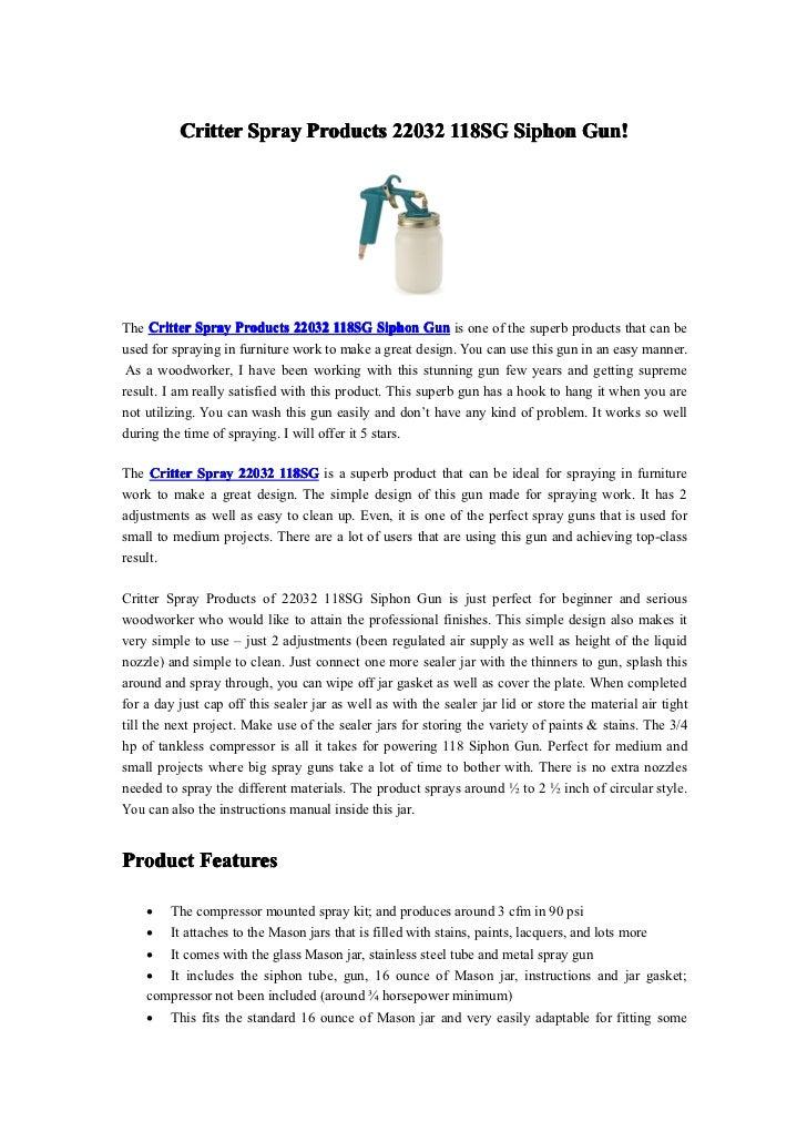 Critter Spray Products 22032 118SG Siphon Gun!The Critter Spray Products 22032 118SG Siphon Gun is one of the superb produ...